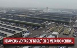 03/07/2018: Mercado Central: denuncian ventas en