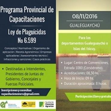 En el marco de la aplicación de la Ley Nº 6.599 de Agroquímicos, esta semana continuará desarrollándose el programa de capacitación destinado a intendentes, presidentes de juntas de gobierno, concejales y fuerzas policiales.