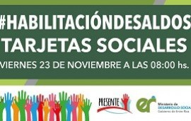 21/11/2018: El viernes próximo se acreditarán las tarjetas sociales